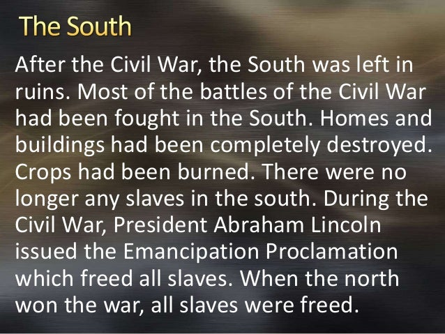 slavery in the north and south North and south is the title of three american television miniseries broadcast on the abc network in 1985, 1986, and 1994 most of the slaves leave the main plantation in south carolina, but a few remain ashton visits her family's plantation.