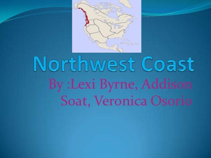 Northwest Coast3