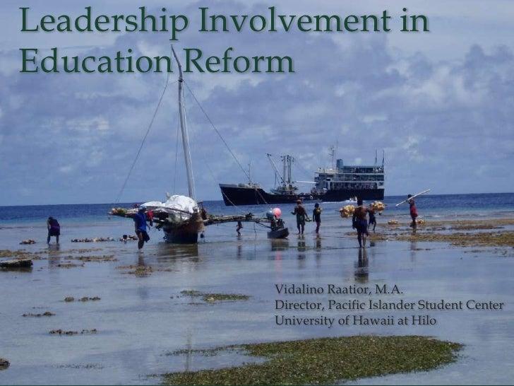 Northwest Leadership Involvement in Education Reform - Session 3