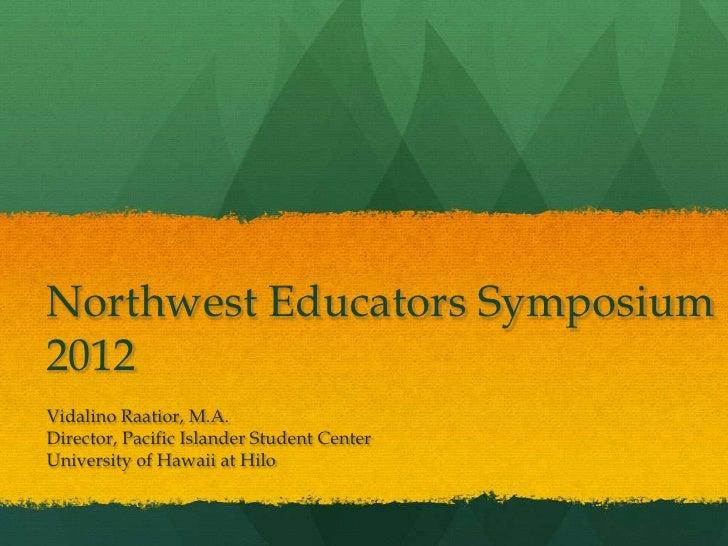 Northwest Symposium 2012 - Keynote Presentation