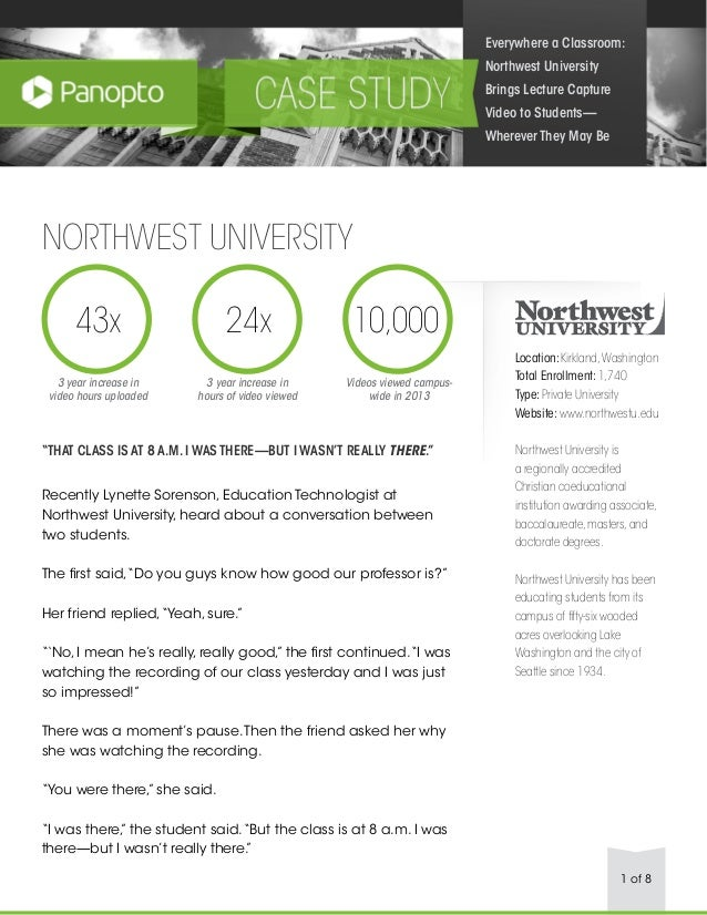 Everywhere a Classroom: Northwest University Brings Lecture Capture Video to Students— Wherever They May Be  NORTHWEST UNI...