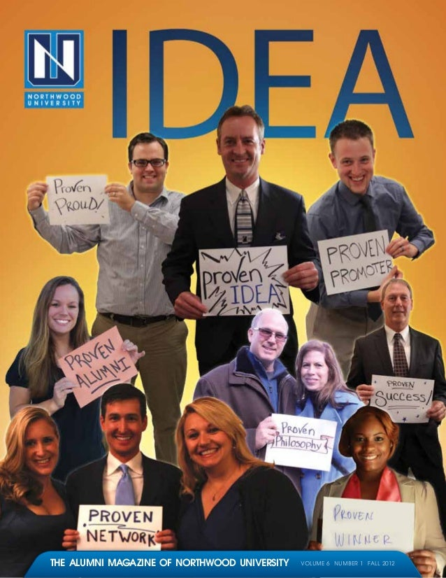 The alumni magazine of northwood university   Volume 6 Number 1 fall 2012