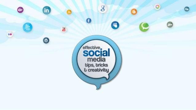 Social Media Tips, Tricks & Creativity