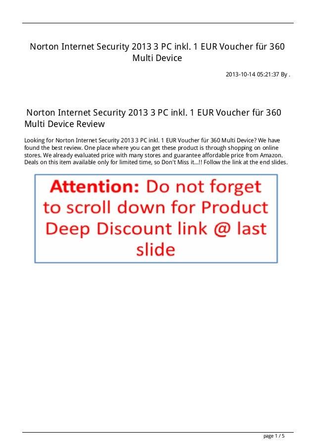Norton Internet Security 2013 3 PC inkl. 1 EUR Voucher für 360 Multi Device 2013-10-14 05:21:37 By .  Norton Internet Secu...