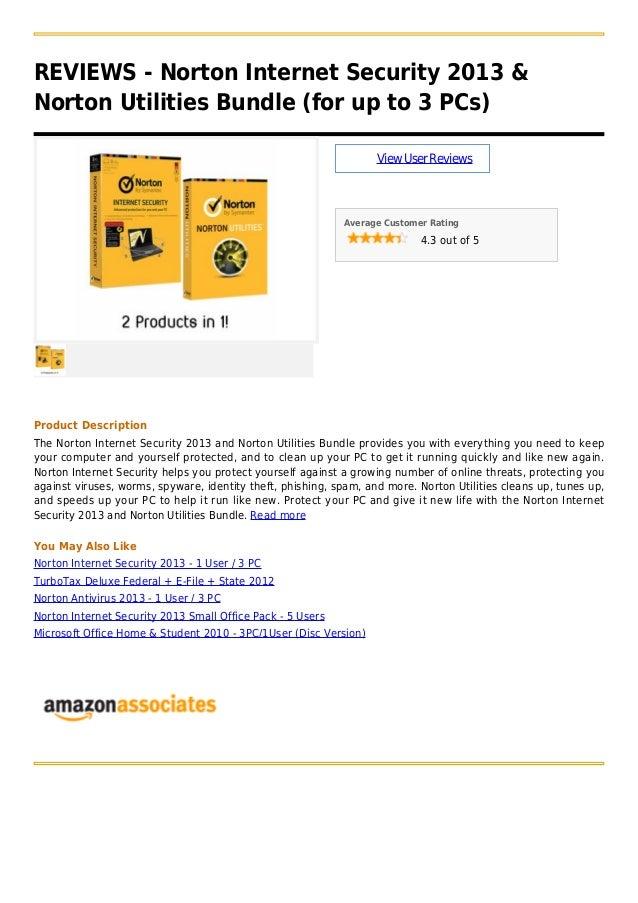 REVIEWS - Norton Internet Security 2013 &Norton Utilities Bundle (for up to 3 PCs)ViewUserReviewsAverage Customer Rating4....