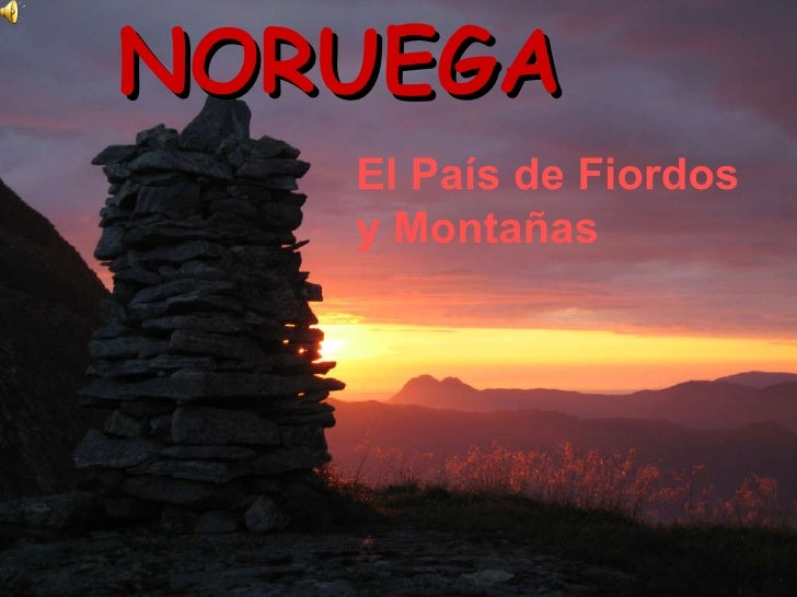 NORUEGA El País de Fiordos y Montañas