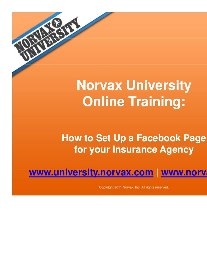 Norvax Universityy          Online Training:      How to Set Up a Facebook Page                   p              g        ...