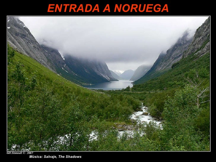 ANBA Powerpoint ENTRADA A NORUEGA Música: Salvaje, The Shadows