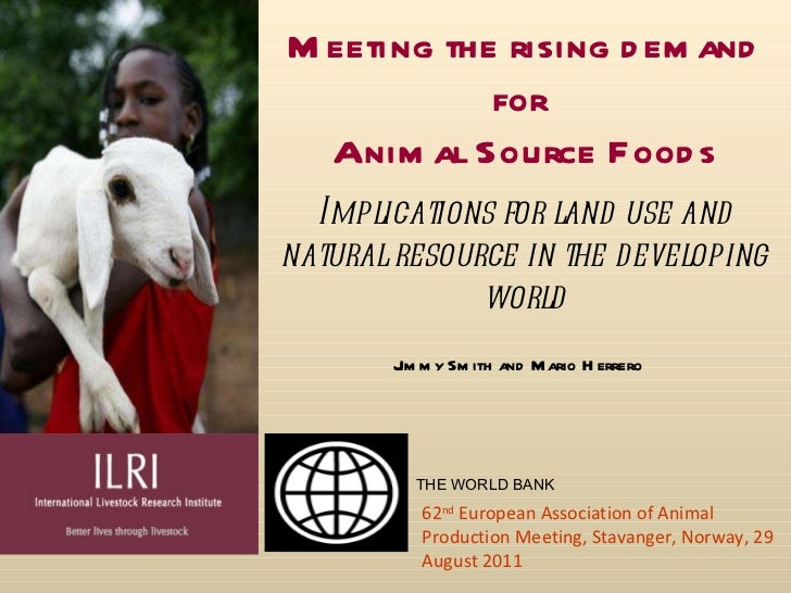 Meeting the rising demand for Animal Source Foods: Implications for land use and natural resource in the developing world