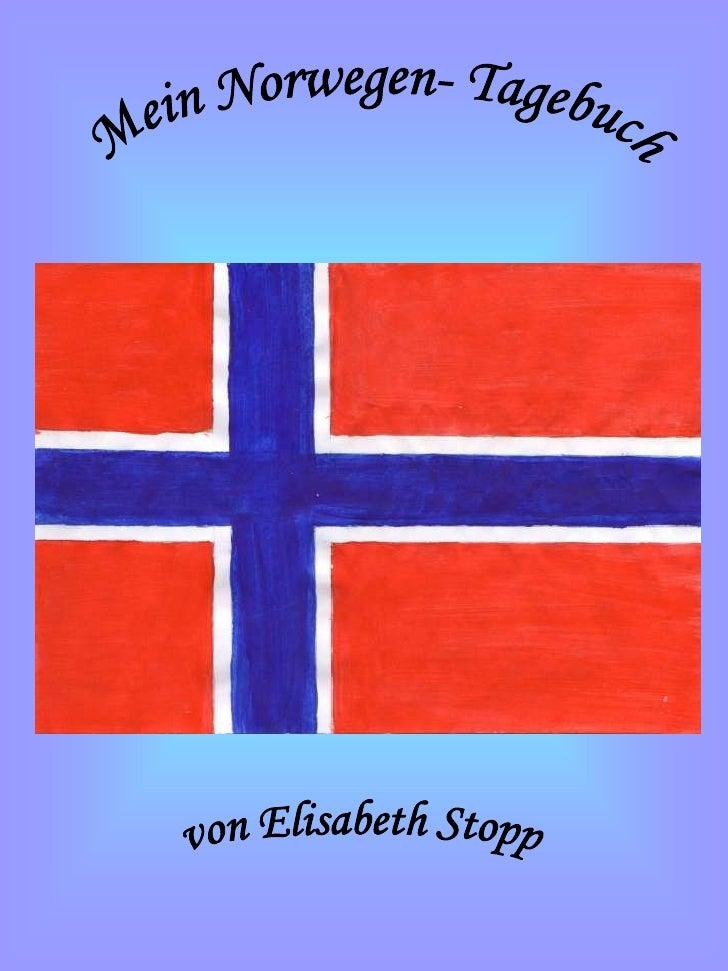 Mein Norwegen- Tagebuch<br />von Elisabeth Stopp<br />