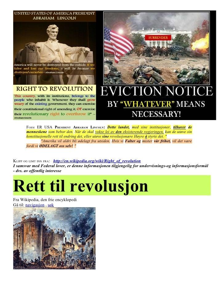 FORM ER USA PRESIDENT ABRAHAM LINCOLN: Dette landet, med sine institusjoner, tilhører de       menneskene som bebor den. N...