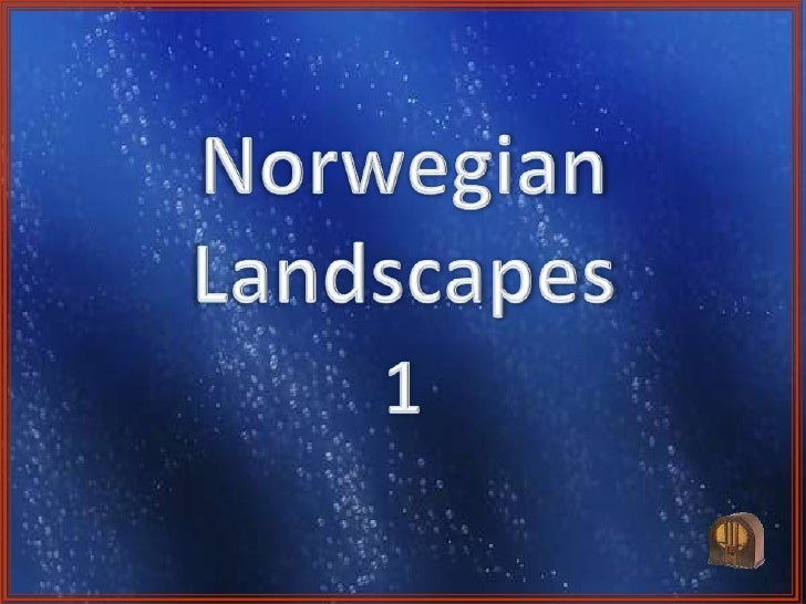 Norwegian Landscapes<br />1<br />