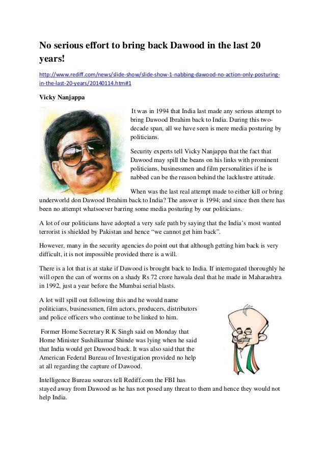 No serious effort to bring back Dawood in the last 20 years! http://www.rediff.com/news/slide‐show/slide‐show‐1‐nabbing‐da...