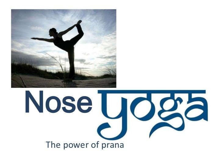 Nose yoga