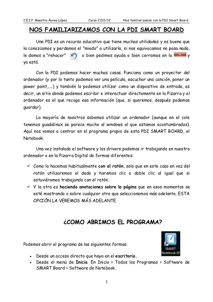 C.E.I.P. Maestra Áurea López      Curso 2.011/12    Nos familiarizamos con la PDI Smart Board   NOS FAMILIARIZAMOS CON LA ...