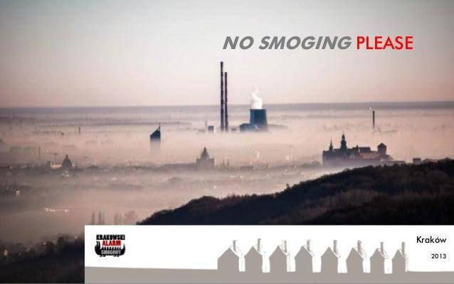 No smoging please