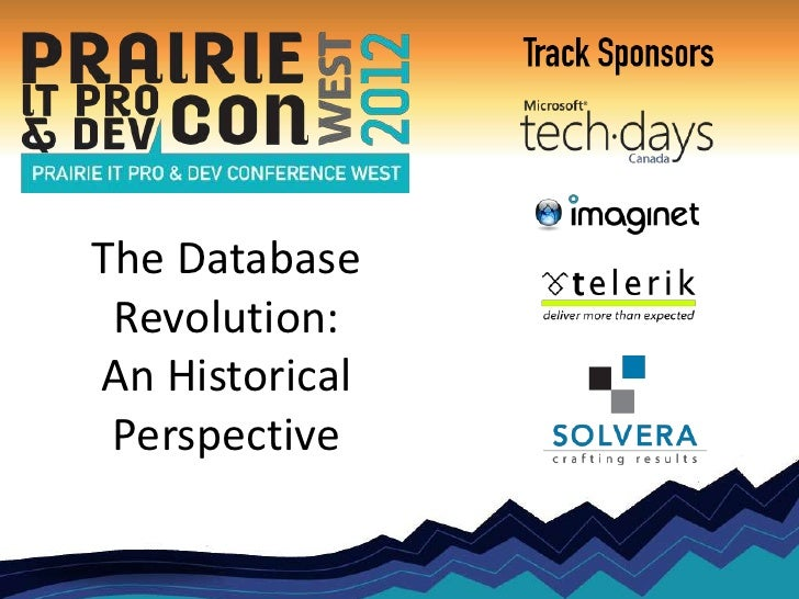 The Database Revolution:An Historical Perspective
