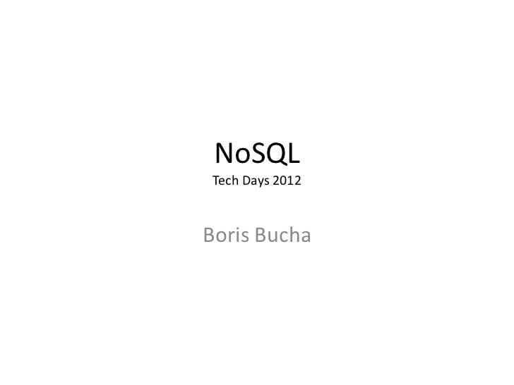 NoSQLTech Days 2012Boris Bucha
