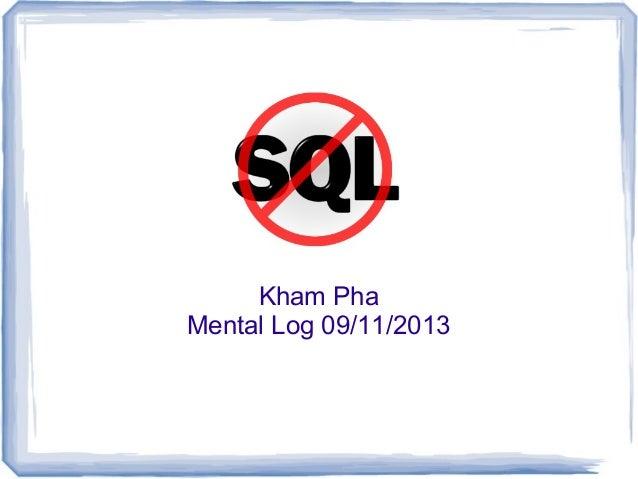 Kham Pha Mental Log 09/11/2013