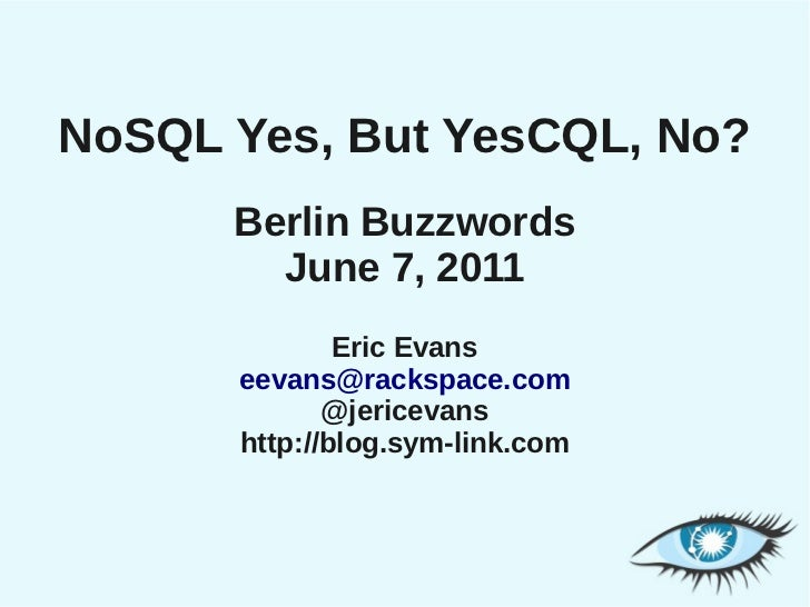 NoSQL Yes, But YesCQL, No?
