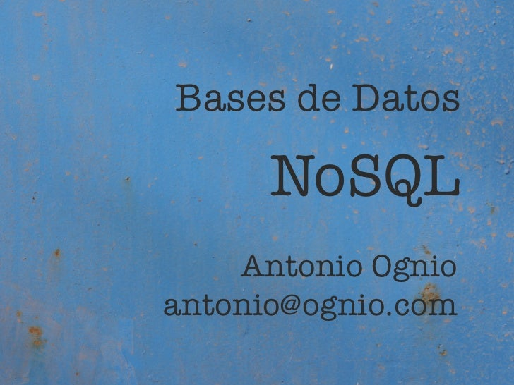 Bases de datos NoSQL - Huancayo - 2010