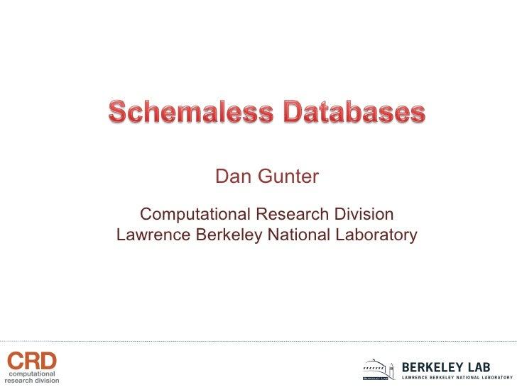 Computational Research Division Lawrence Berkeley National Laboratory Dan Gunter