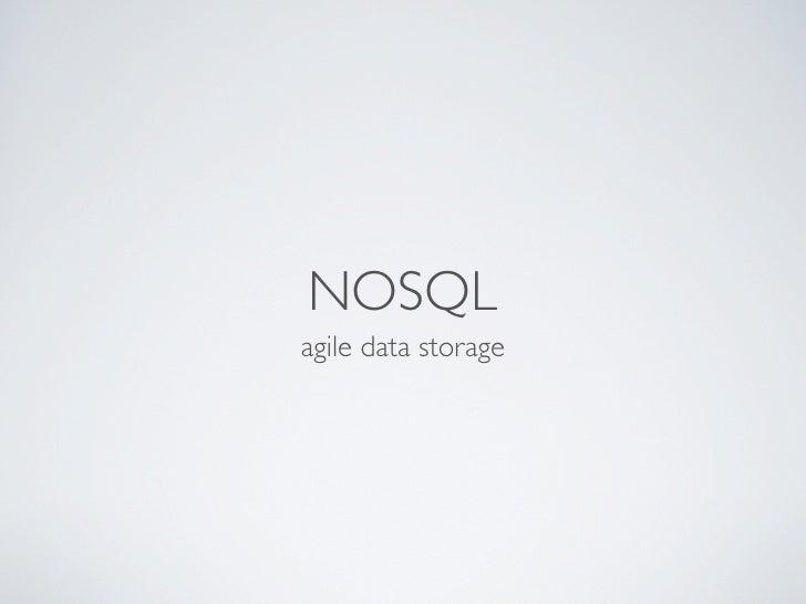 NOSQLagile data storage