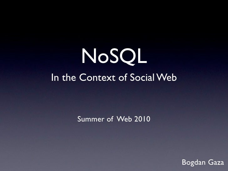 NoSQL in the context of Social Web