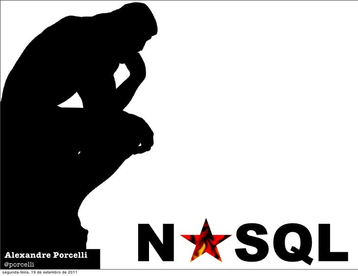 noSQL - Uma nova escola de pensamento