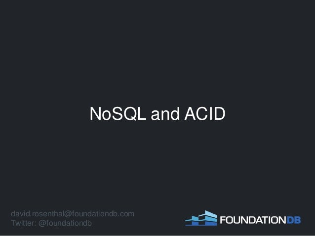 NoSQL and ACID