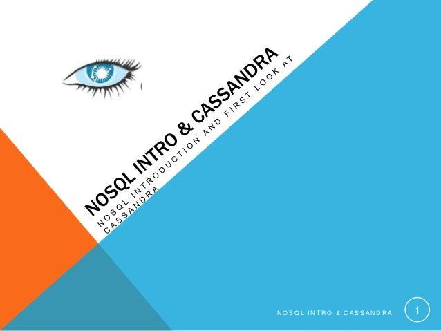 NOSQL INTRO & CASSANDRA  1