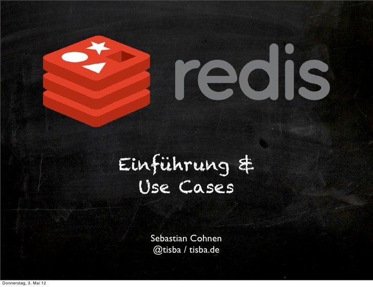 Einführung &                          Use Cases                          Sebastian Cohnen                           @tisba...