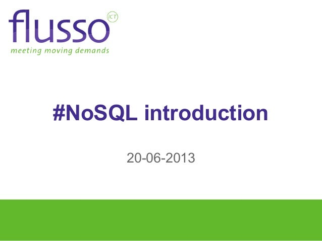 #NoSQL introduction20-06-2013