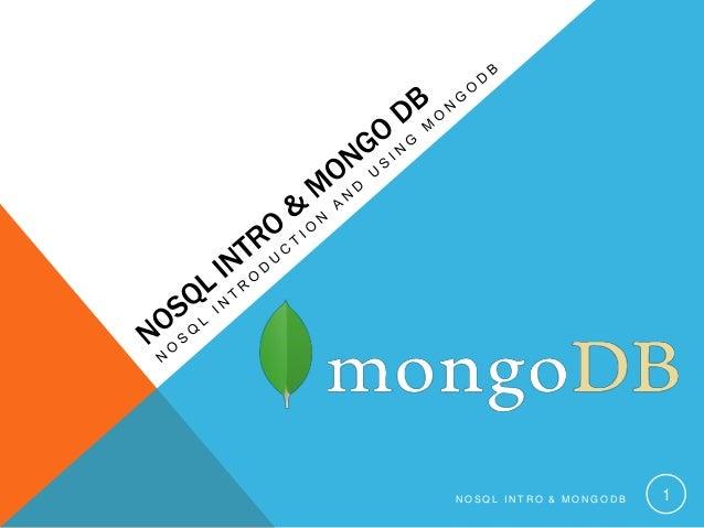 NOSQL INTRO & MONGODB  1