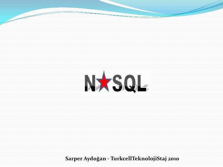 Sarper Aydoğan - TurkcellTeknolojiStaj 2010<br />