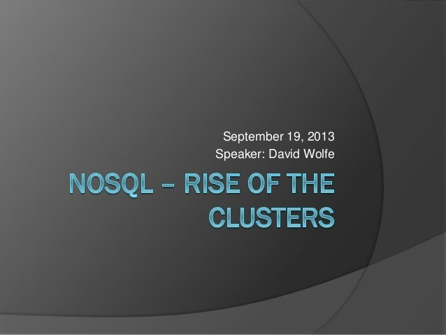 No sql – rise of the clusters