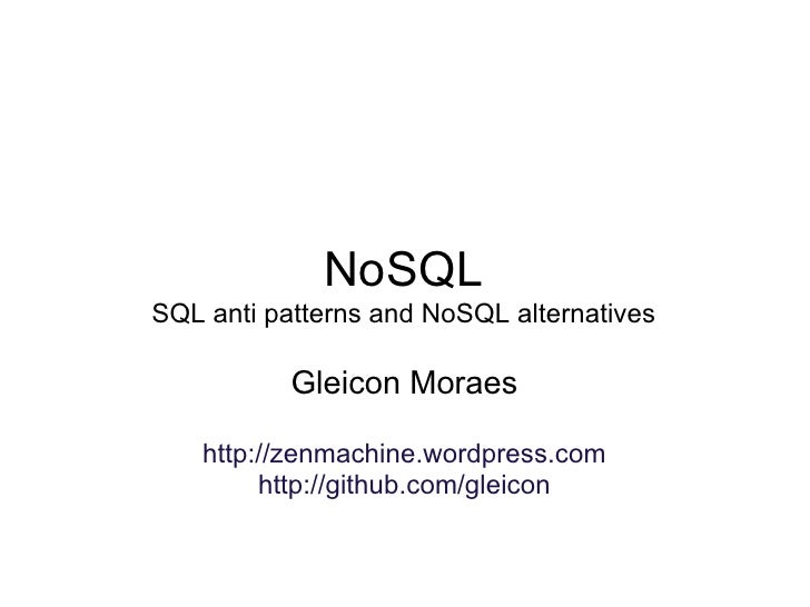NoSQL and SQL Anti Patterns