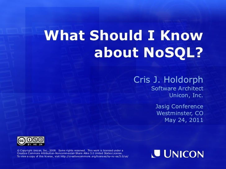 What Should I Know                          about NoSQL?                                                                  ...