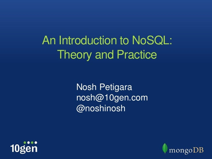 Why Organizations are Looking at Alternative Database Technologies – Introduction to NoSQL