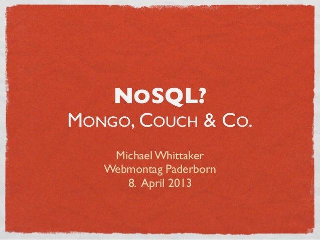NoSQL - Mongo, Couch und Co