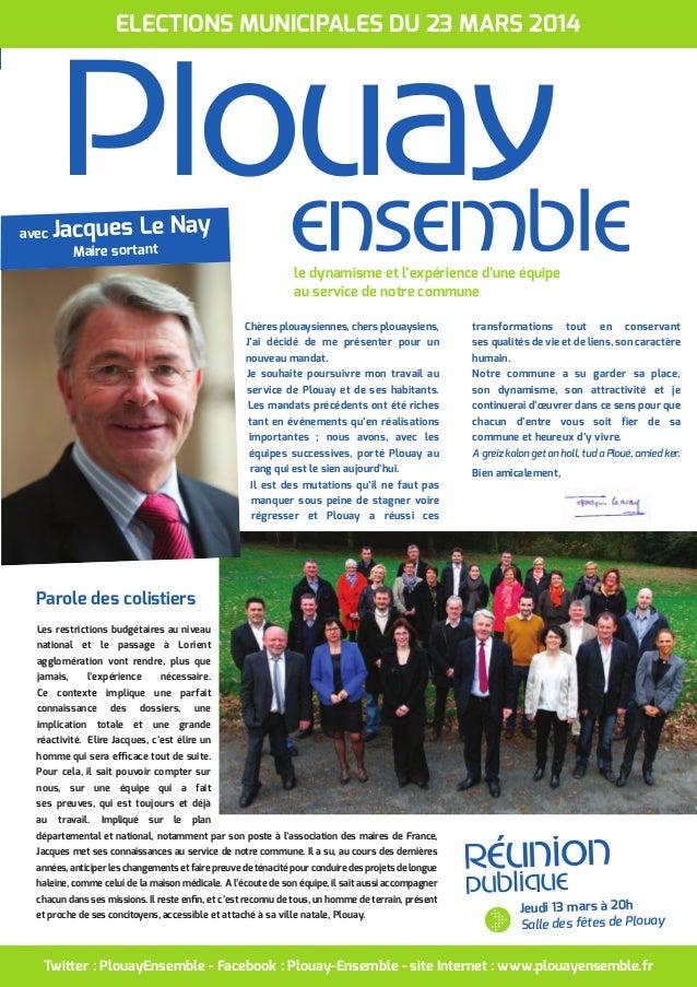 Twitter : PlouayEnsemble - Facebook : Plouay-Ensemble - site Internet : www.plouayensemble.fr Chères plouaysiennes, chers ...