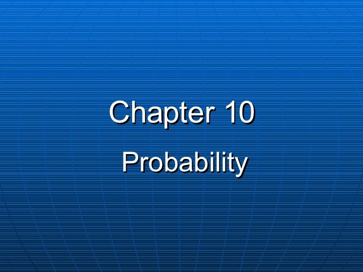 Chapter 10 Probability