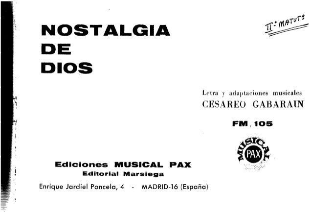 4 wwwiwutnlümm  NOSTALGIA   DE DIOS  Letra y adaptauáíones musicales  (ÍESAREO GABARAIN  FNI,  105  ÕÊÍÔ  Ediciones MUSICA...