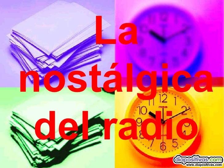 Nostalgia De La Radio Diapositivas