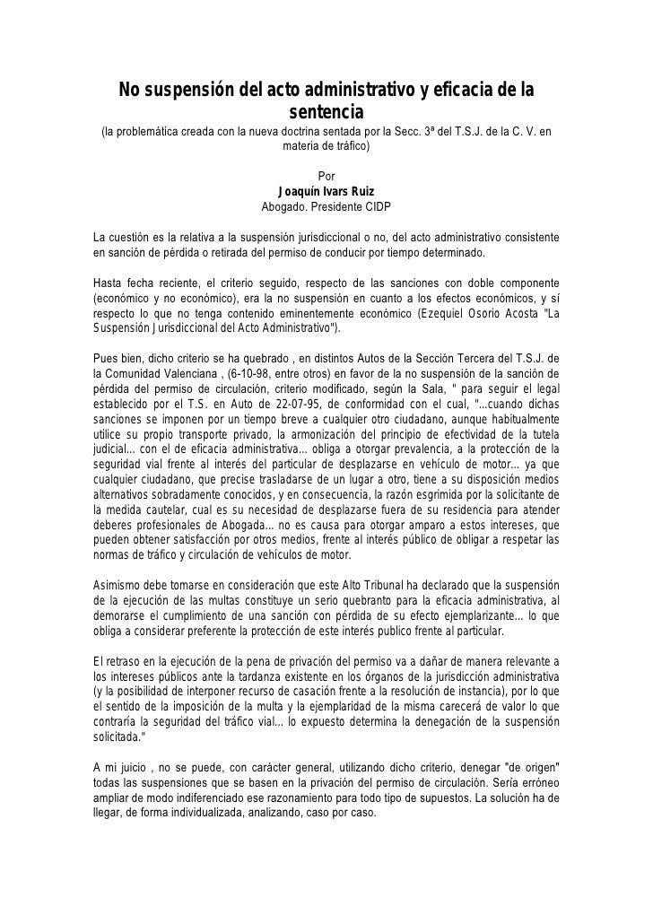 No suspensión del acto administrativo y eficacia de la                          sentencia (la problemática creada con la n...