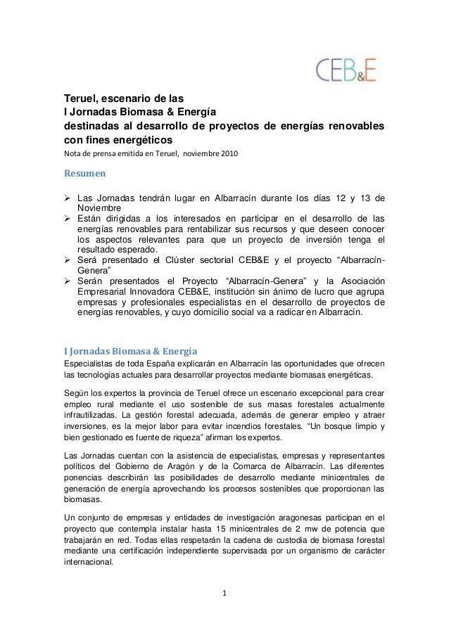1 Teruel, escenario de las I Jornadas Biomasa & Energía destinadas al desarrollo de proyectos de energías renovables con f...