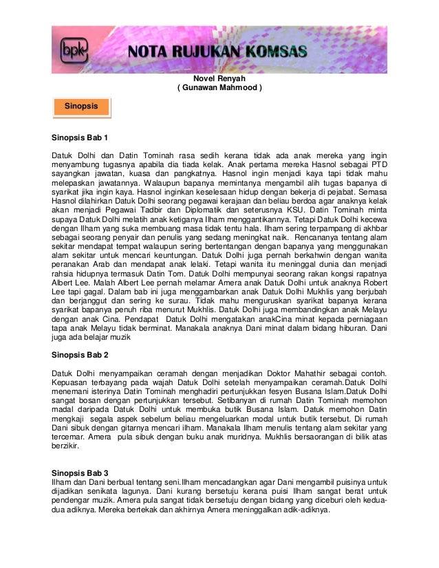 Novel Renyah ( Gunawan Mahmood ) Sinopsis Bab 1 Datuk Dolhi dan Datin Tominah rasa sedih kerana tidak ada anak mereka yang...