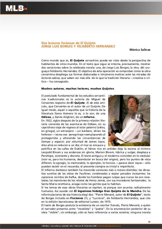 Dos lecturas foráneas de El Quijote JORGE LUIS BORGES Y FELISBERTO HERNÁNDEZ Mónica Salinas Como mundo que es, El Quijote ...