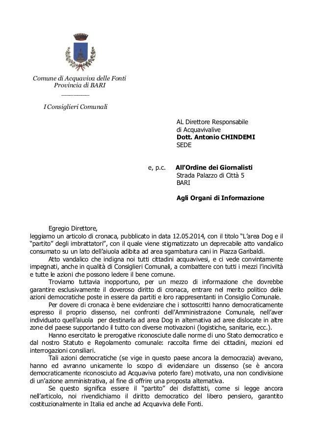 Comune di Acquaviva delle Fonti Provincia di BARI _______ I Consiglieri Comunali AL Direttore Responsabile di Acquavivaliv...