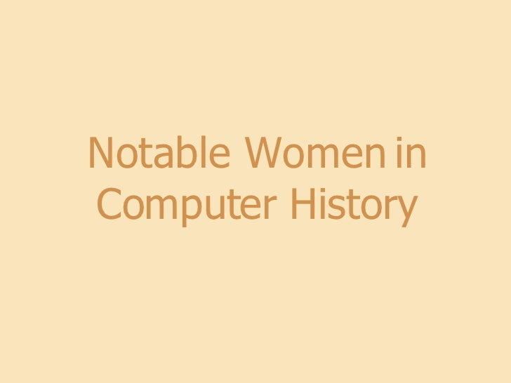 Notable Women in Computer History